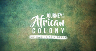Olasupo Shashore's Journey Of An African Colony; The Making Of Nigeria