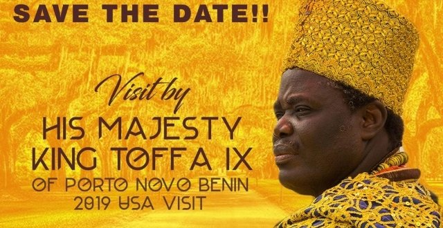 'Tour of Reconciliation' with His Majesty King Tofa IX of Porto Novo — Benin